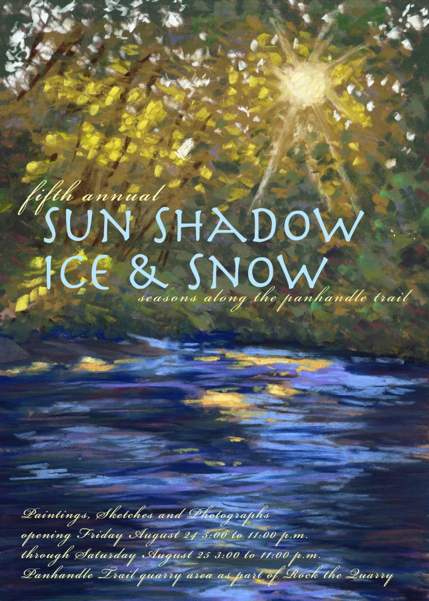 Fifth Annual Exhibit: Sun Shadow Ice & Snow, Seasons on the Panhandle Trail, August 24 and 25